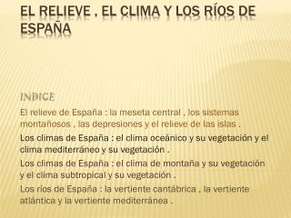 El relieve , el clima y los ríos de España