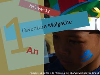 L'aventure Malgache