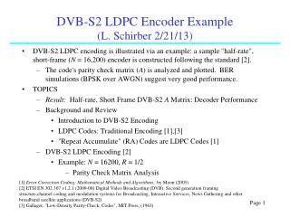 DVB-S2 LDPC Encoder Example                  (L .  Schirber  2/21/13 )