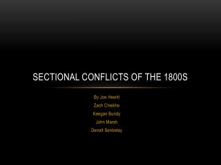 Sectional Conflicts of the 1800s