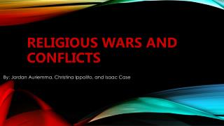 Religious Wars and Conflicts