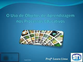O Uso de Objetos de Aprendizagem nos Processos Educativos