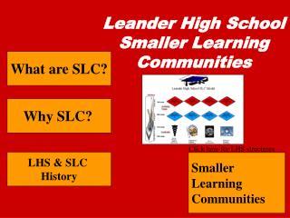 Leander High School Smaller Learning Communities