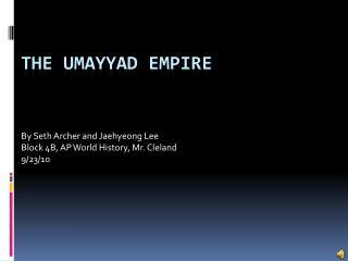 The Umayyad Empire