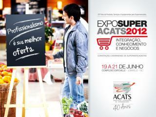 PRÊMIO MÉRITO ACATS EXPOSUPER 2012