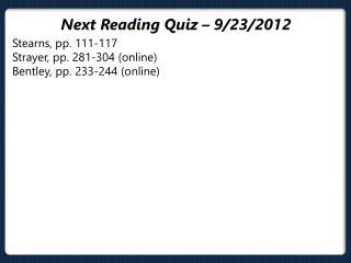 Next Reading Quiz – 9/23/2012