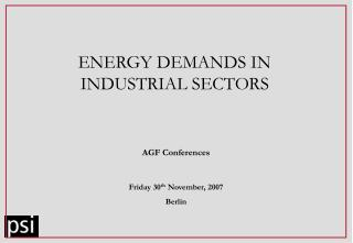 ENERGY DEMANDS IN INDUSTRIAL SECTORS
