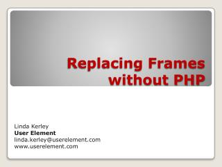 Replacing Frames without PHP