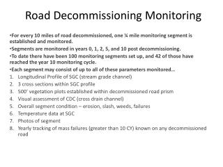 Road Decommissioning Monitoring