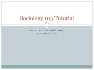 Sociology 103 Tutorial