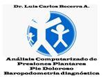 An lisis Computarizado de Presiones Plantares  Pie Doloroso Baropodometria diagn stica