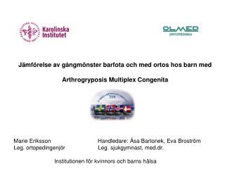 J mf relse av g ngm nster barfota och med ortos hos barn med   Arthrogryposis Multiplex Congenita