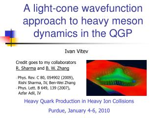 A light - cone wavefunction  approach to heavy meson dynamics in the QGP