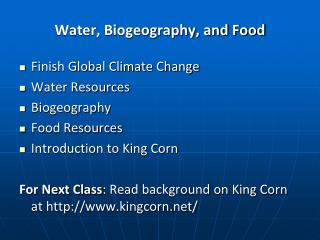 Water, Biogeography, and Food