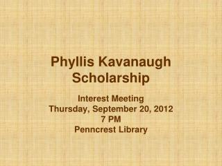 Phyllis Kavanaugh Scholarship