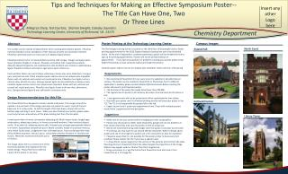 Tips and Techniques for Making an Effective Symposium Poster--   The Title Can Have One, Two