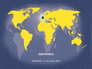 ADEFRANCE SANTIAGO – 21 de JULIO 2010