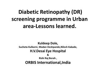 Diabetic Retinopathy (DR) screening programme in Urban area-Lessons learned.