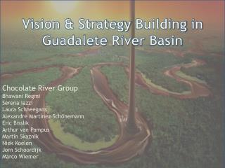 Vision  &  Strategy Building  in Guadalete  River Basin