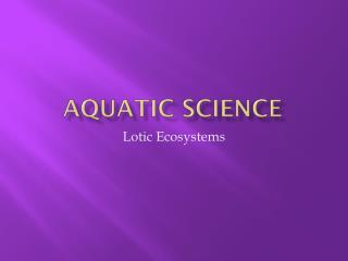 Aquatic Science