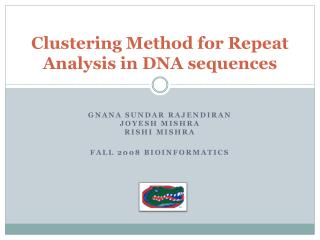Clustering Method for Repeat Analysis in DNA sequences