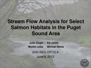 Stream Flow Analysis for Select Salmon Habitats in the Puget Sound Area