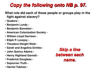 Copy the following onto NB p.  97.