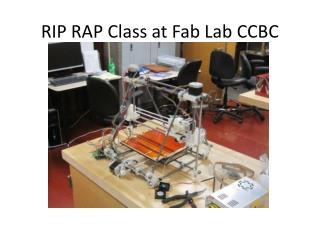 RIP RAP Class at Fab Lab CCBC