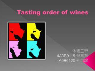 Tasting order of wines
