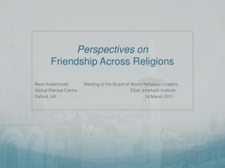 Perspectives on  Friendship Across Religions