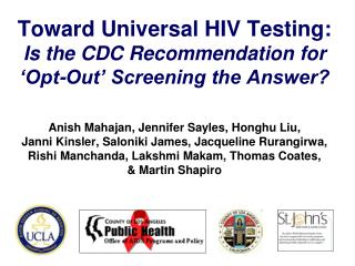 Toward Universal HIV Testing:  Is the CDC Recommendation for 'Opt-Out' Screening the Answer?