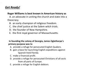 Roger Williams is best known in American history as