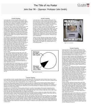 The Title of my Poster John Doe '99 – (Sponsor: Professor John Smith)
