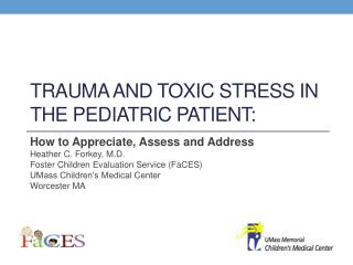 Trauma and Toxic Stress in the Pediatric Patient: