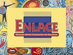 The California ENLACE Initiative: Engaging Latino Communities ...