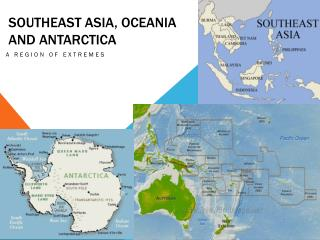 Southeast Asia, Oceania and  antarctica