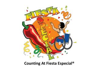 Counting At Fiesta Especial®