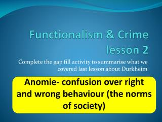 Functionalism & Crime  lesson 2