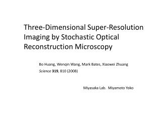Three-Dimensional Super-Resolution Imaging by Stochastic Optical Reconstruction Microscopy