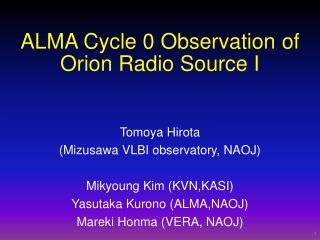 ALMA Cycle 0 Observation of  Orion Radio Source I