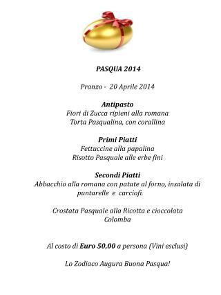 PASQUA 2014 Pranzo -  20 Aprile 2014 Antipasto Fiori di Zucca ripieni alla romana