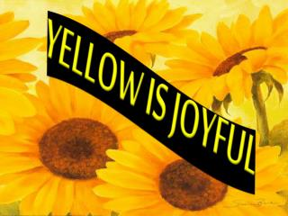 YELLOW IS JOYFUL