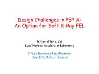 Design Challenges in PEP-X: An Option for Soft X-Ray FEL