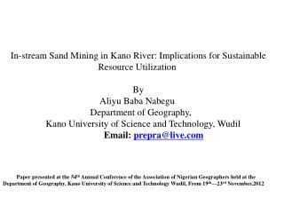 In-stream Sand Mining in Kano River: Implications for Sustainable Resource Utilization   By