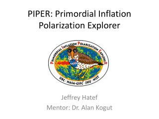 PIPER: Primordial Inflation Polarization Explorer