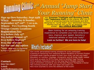 "1 st  Annual ""Jump Start  Your Running"" Clinic"