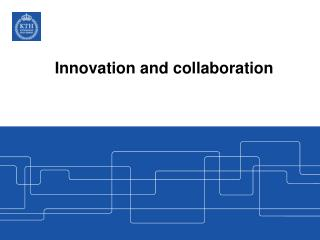 Innovation and collaboration