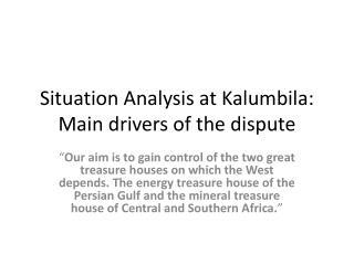 Situation Analysis at Kalumbila: Main drivers of the dispute