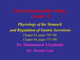 Gastrointestinal Physiology  Lecture  4