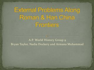 External Problems Along Roman & Han China Frontiers